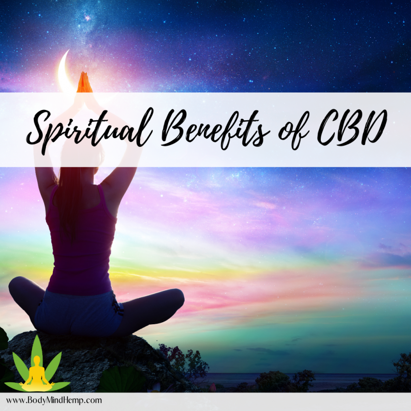 The Spiritual Benefits of Cannabidiol (CBD)